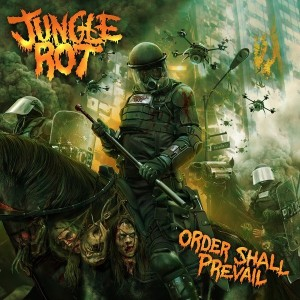 Jungle Rot Order Shall Prevail 2015